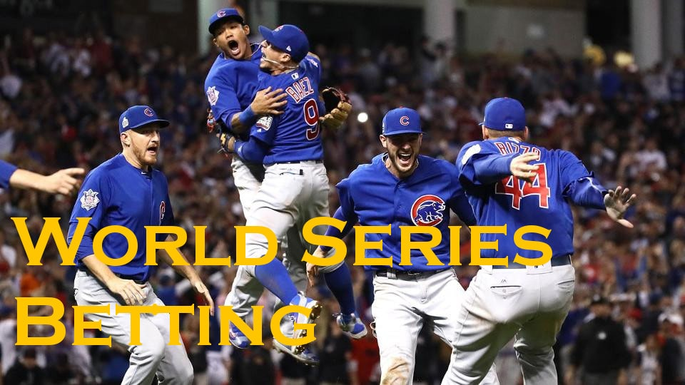 World Series Betting - Sites and Strategies