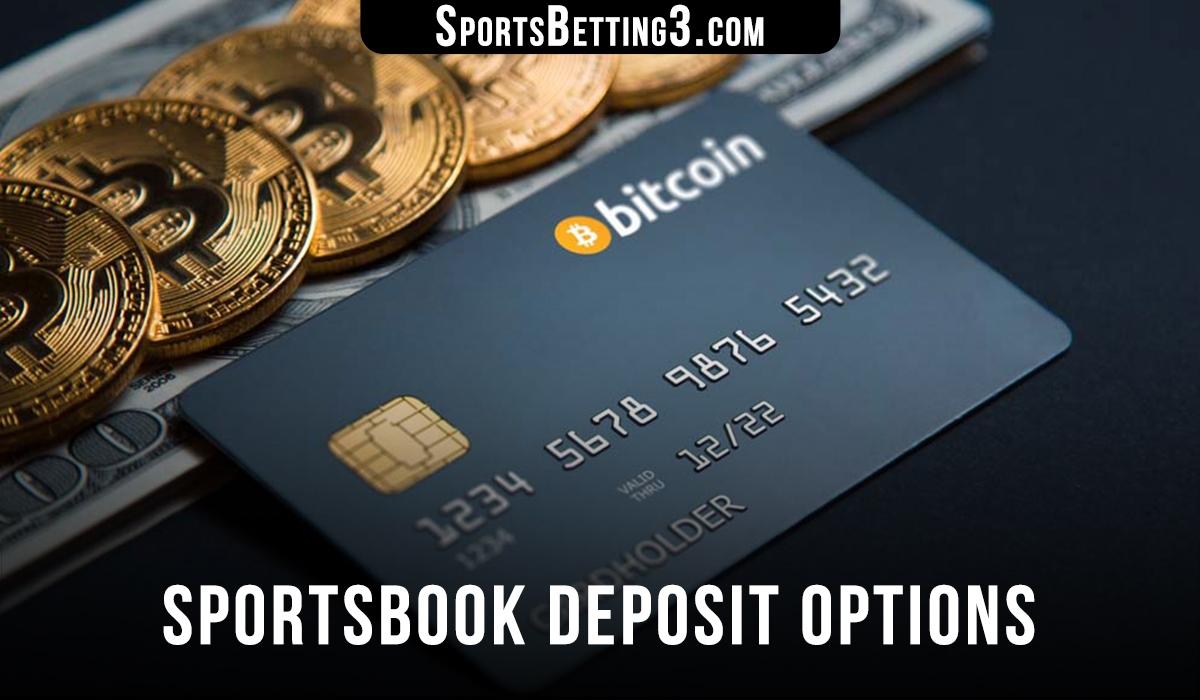 Sportsbook Deposit Options
