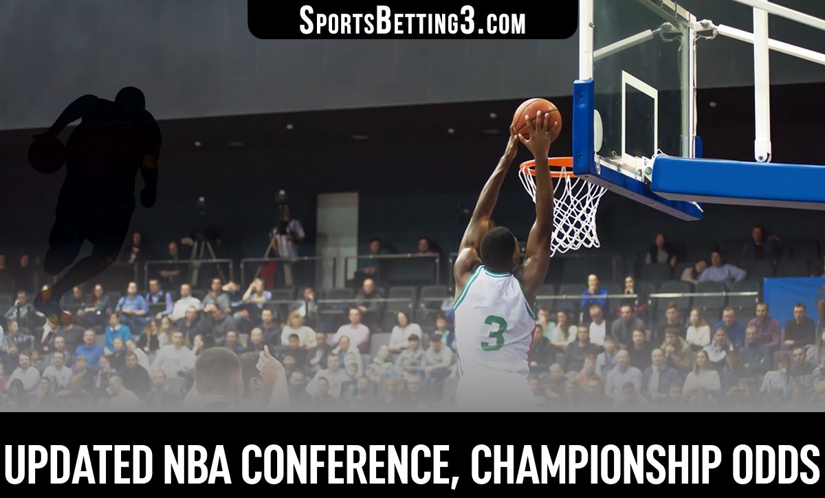 Updated NBA Conference, Championship Odds