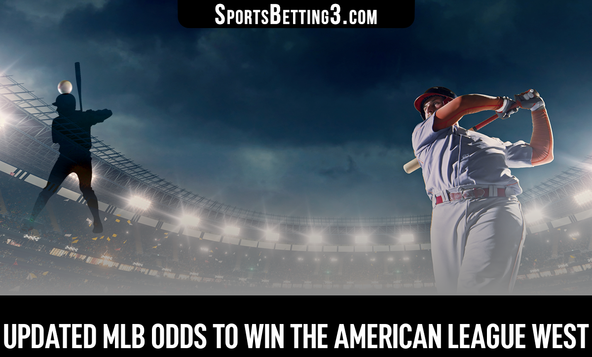 Updated MLB Odds To Win The American League West