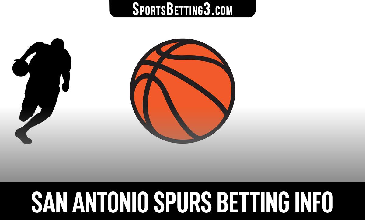 San Antonio Spurs Betting Info
