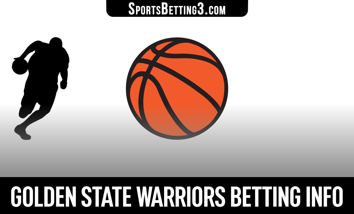 Golden State Warriors Betting Info