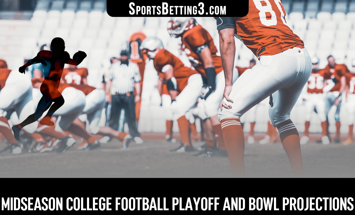 Midseason College Football Playoff And Bowl Projections