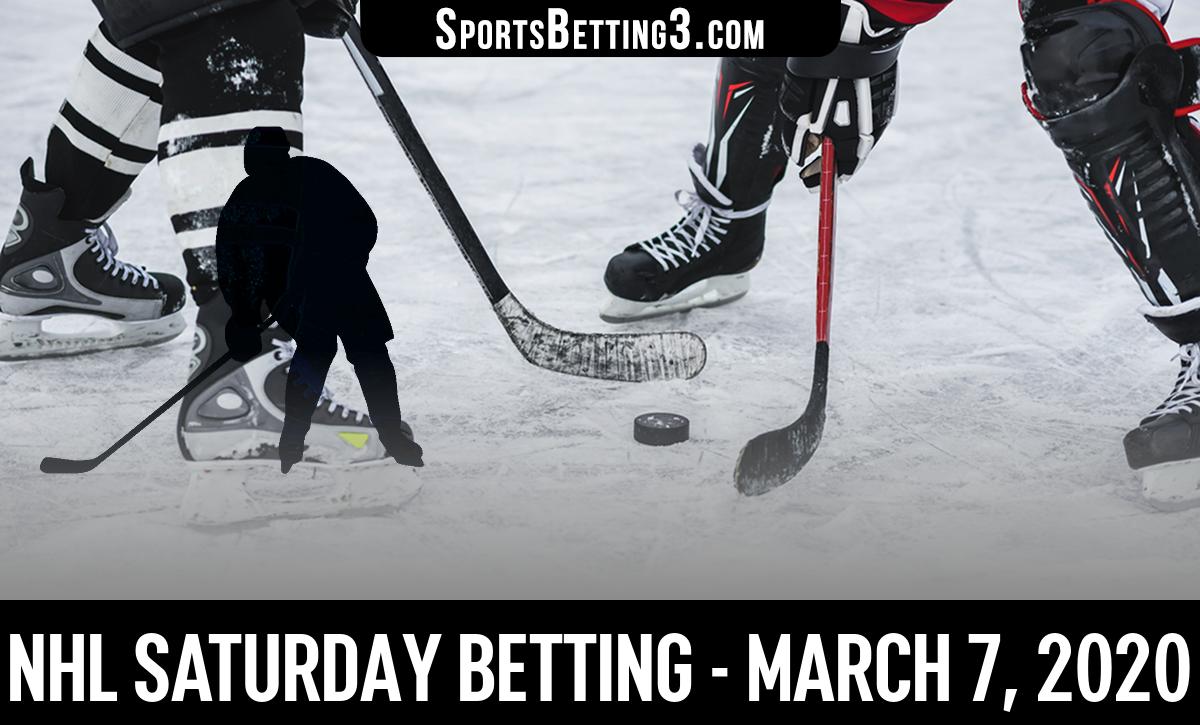 NHL Saturday Betting - March 7, 2020