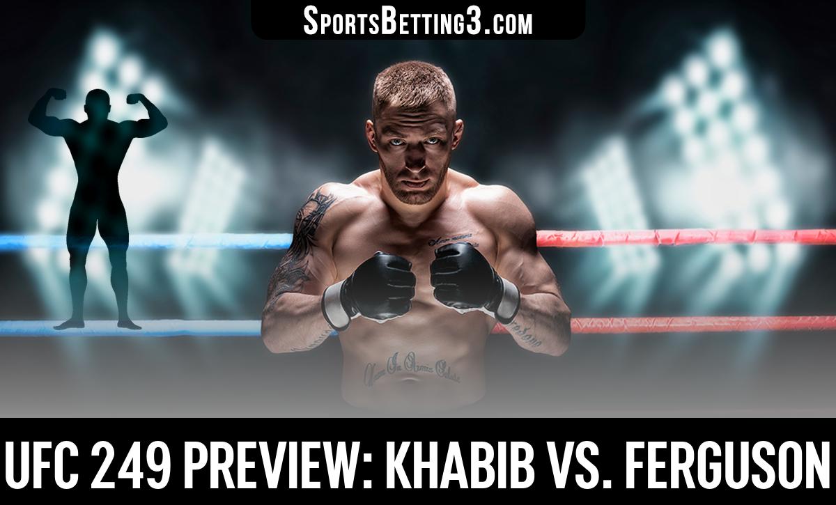 UFC 249 Preview: Khabib Vs. Ferguson