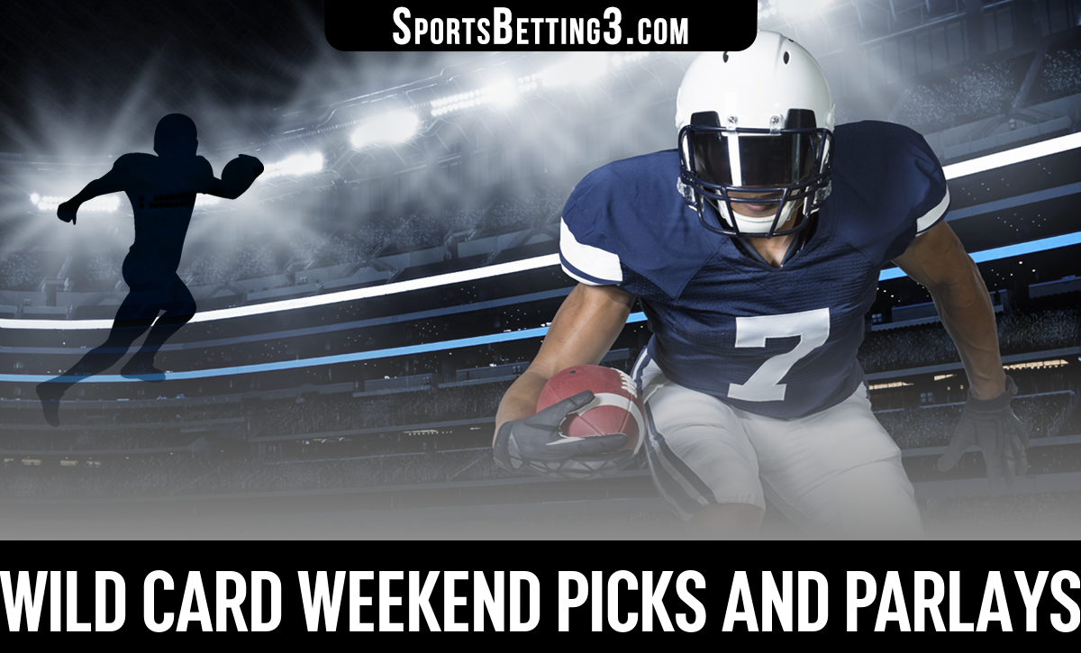 Wild Card Weekend Picks And Parlays
