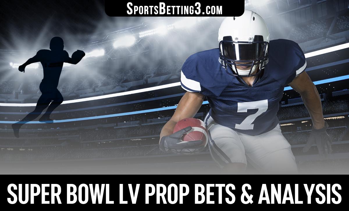Super Bowl LV Prop Bets & Analysis