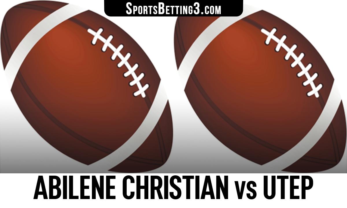 Abilene Christian vs UTEP Betting Odds