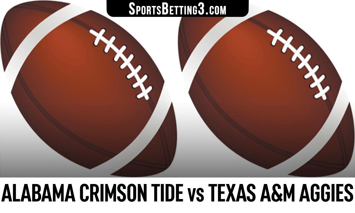 Alabama Crimson Tide vs Texas A&M Aggies Betting Odds