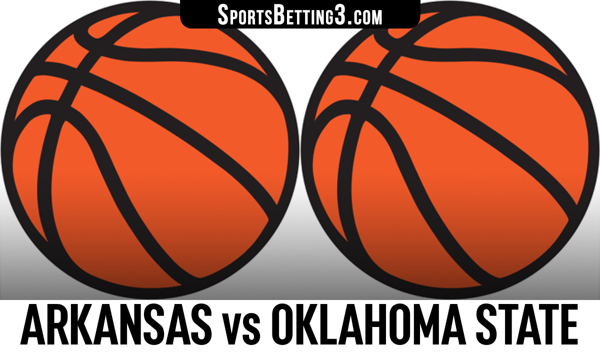 Arkansas vs Oklahoma State Betting Odds