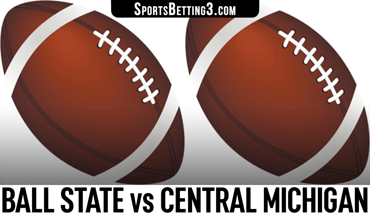 Ball State vs Central Michigan Betting Odds