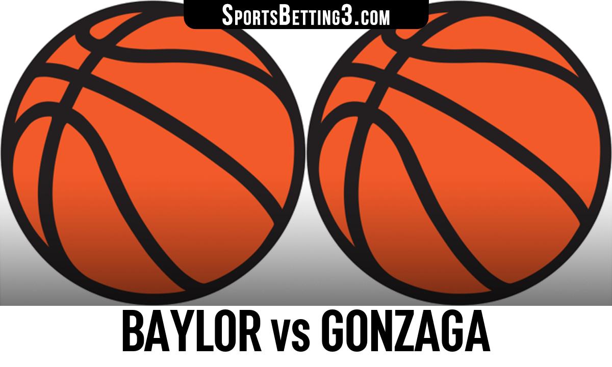 Baylor vs Gonzaga Betting Odds
