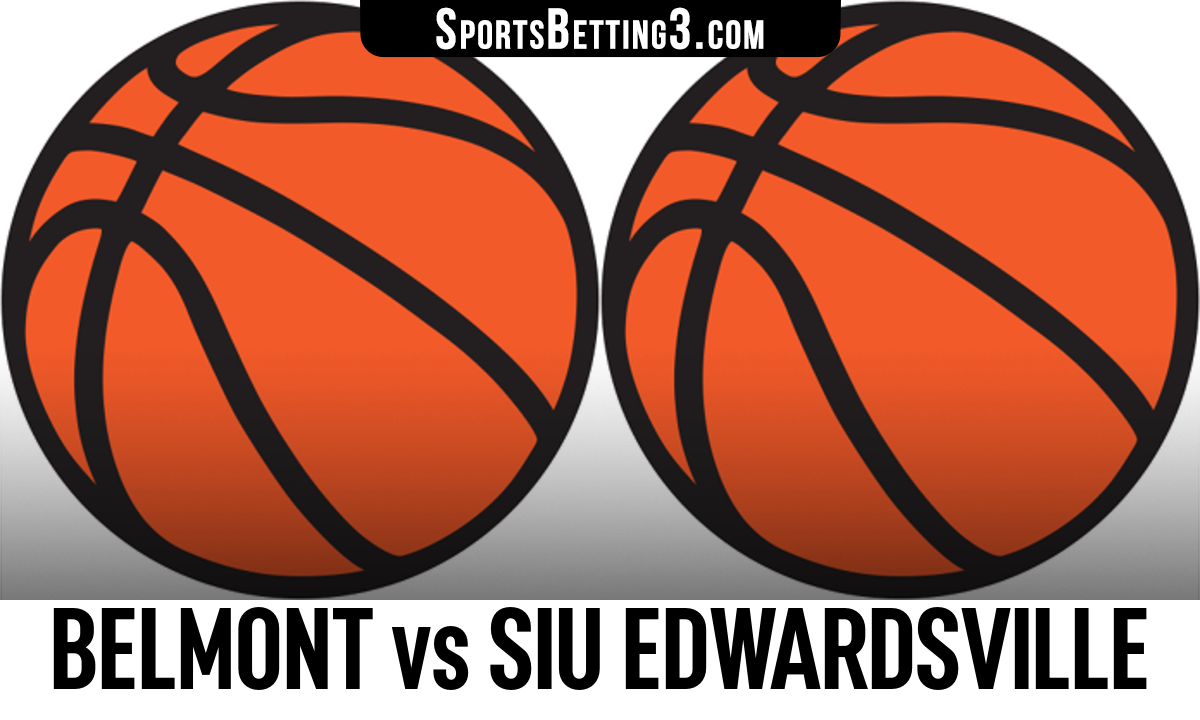 Belmont vs SIU Edwardsville Betting Odds