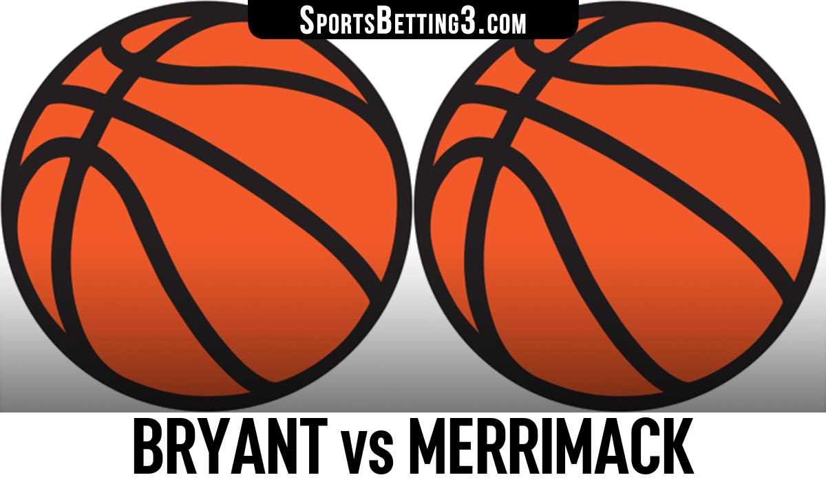 Bryant vs Merrimack Betting Odds