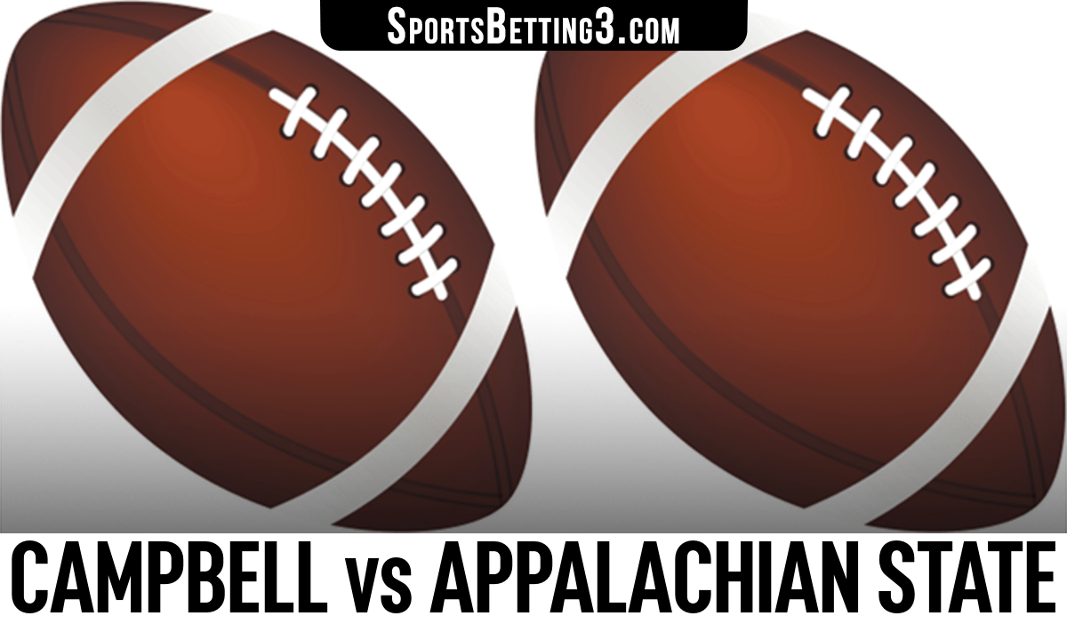 Campbell vs Appalachian State Betting Odds