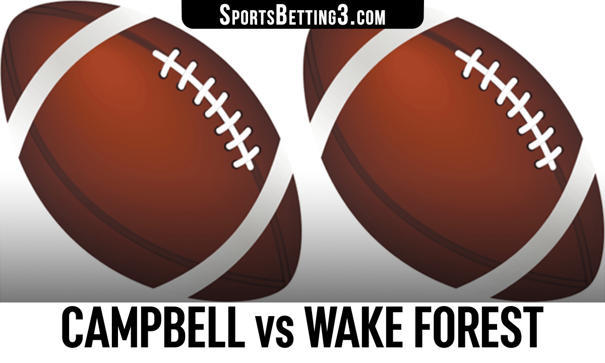 Campbell vs Wake Forest Betting Odds