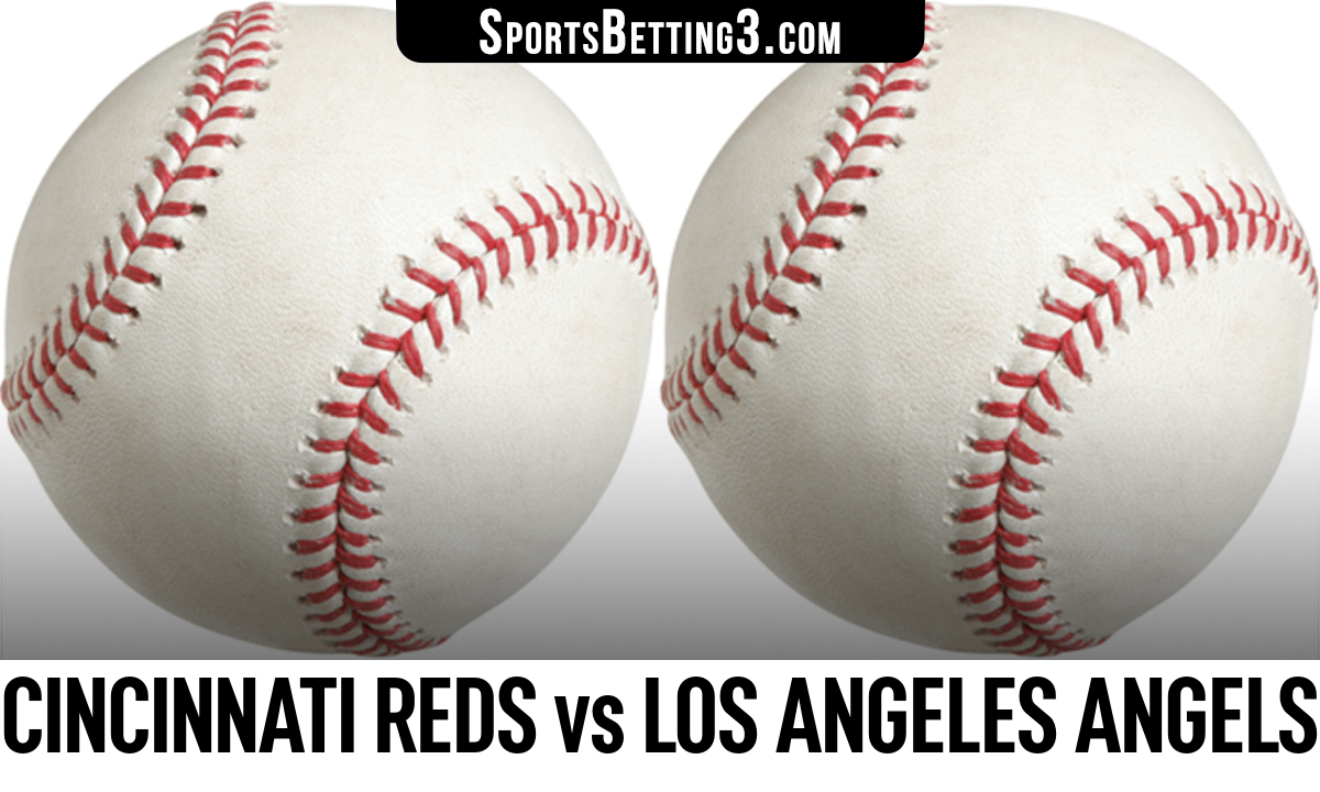 Cincinnati Reds vs Los Angeles Angels Betting Odds
