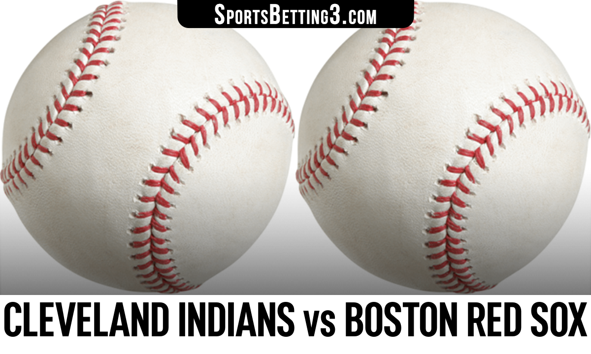 Cleveland Indians vs Boston Red Sox Betting Odds