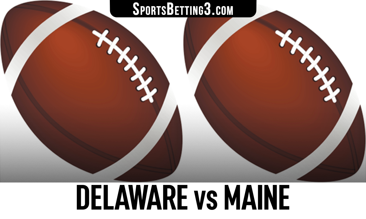 Delaware vs Maine Betting Odds