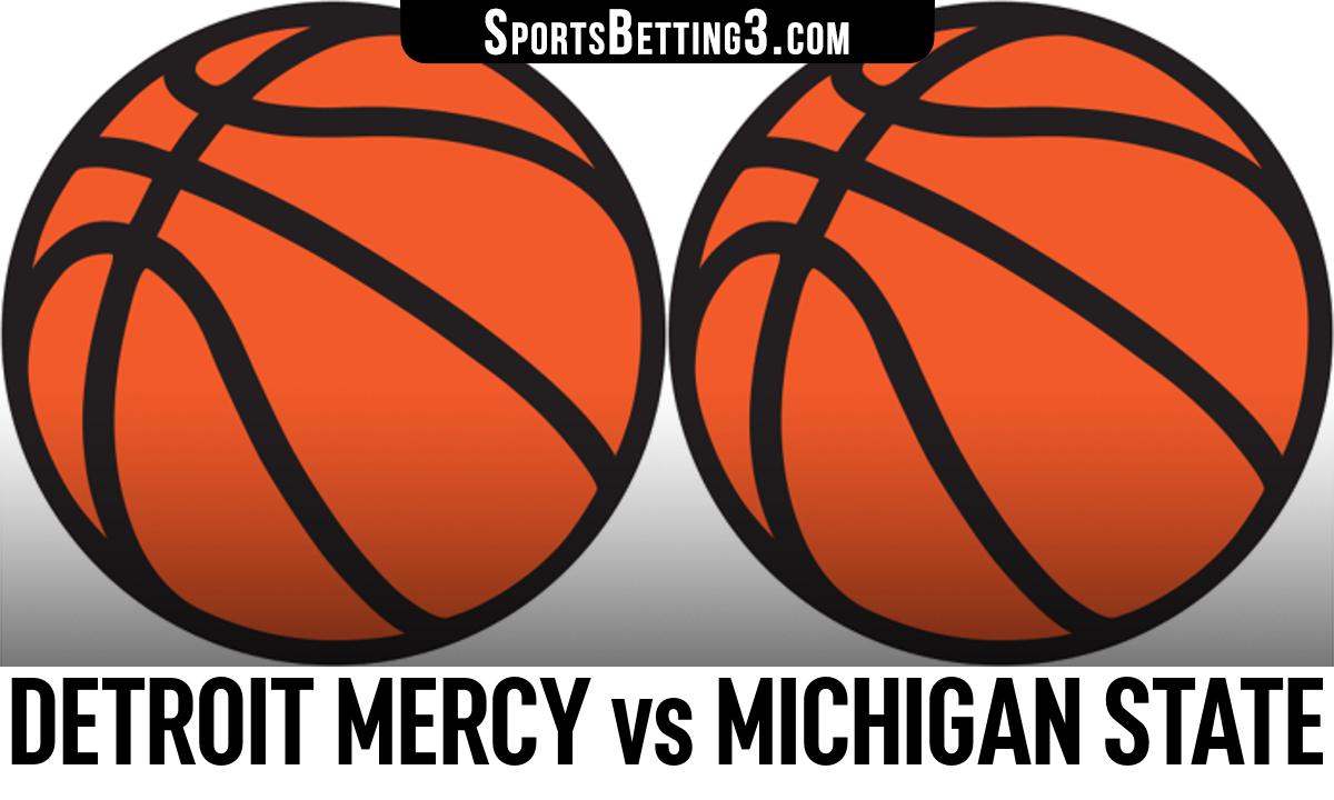 Detroit Mercy vs Michigan State Betting Odds