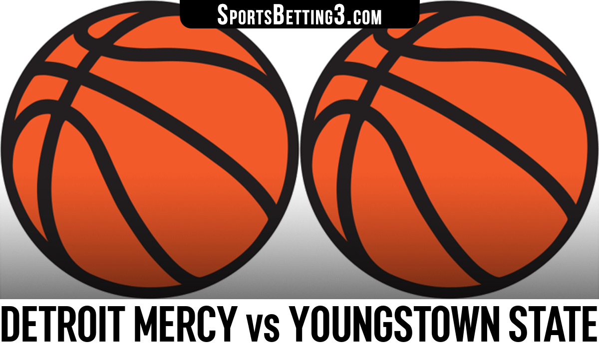Detroit Mercy vs Youngstown State Betting Odds