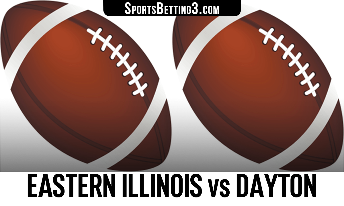 Eastern Illinois vs Dayton Betting Odds