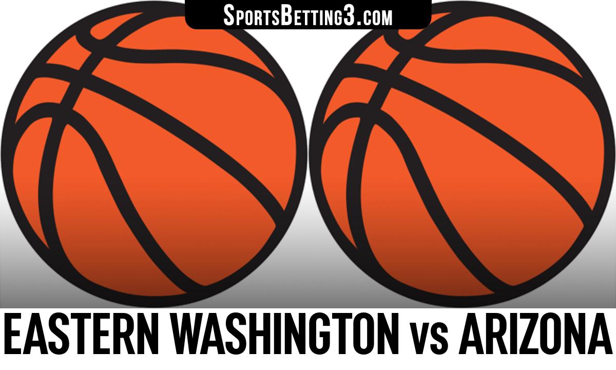 Eastern Washington vs Arizona Betting Odds