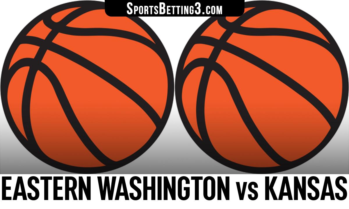 Eastern Washington vs Kansas Betting Odds
