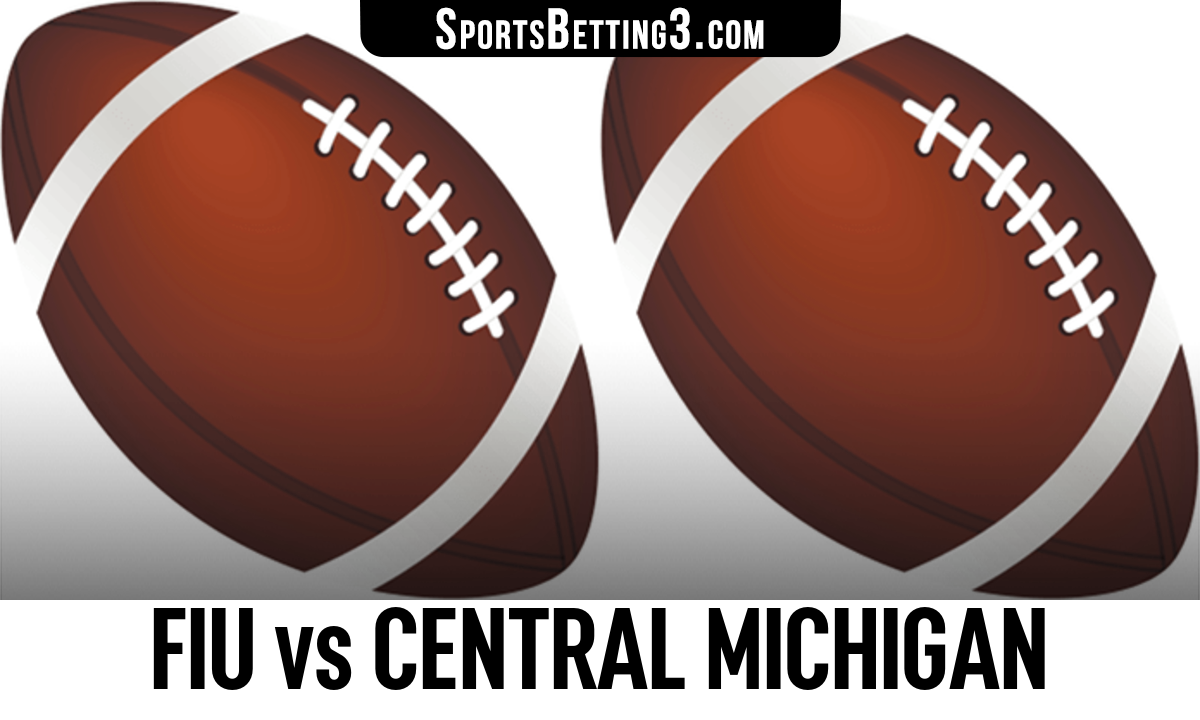 FIU vs Central Michigan Betting Odds