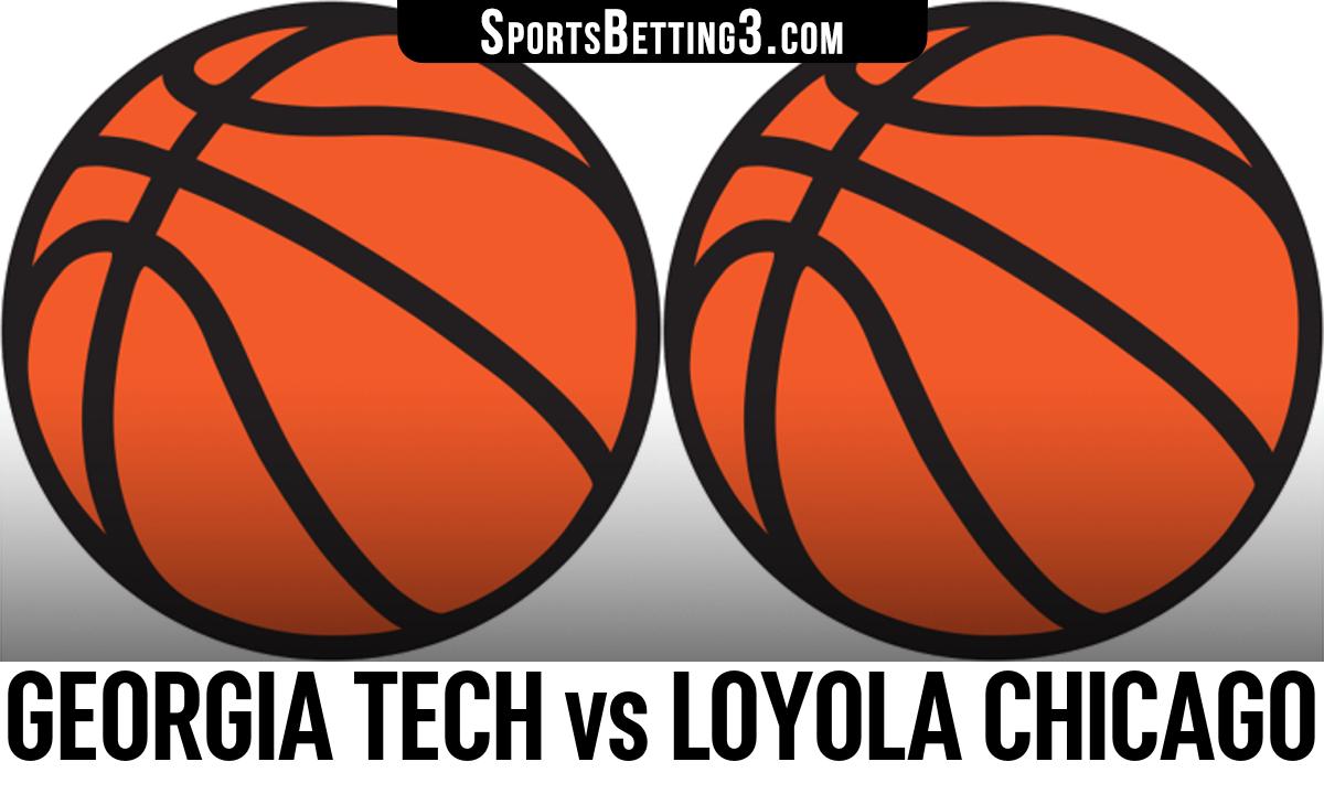 Georgia Tech vs Loyola Chicago Betting Odds
