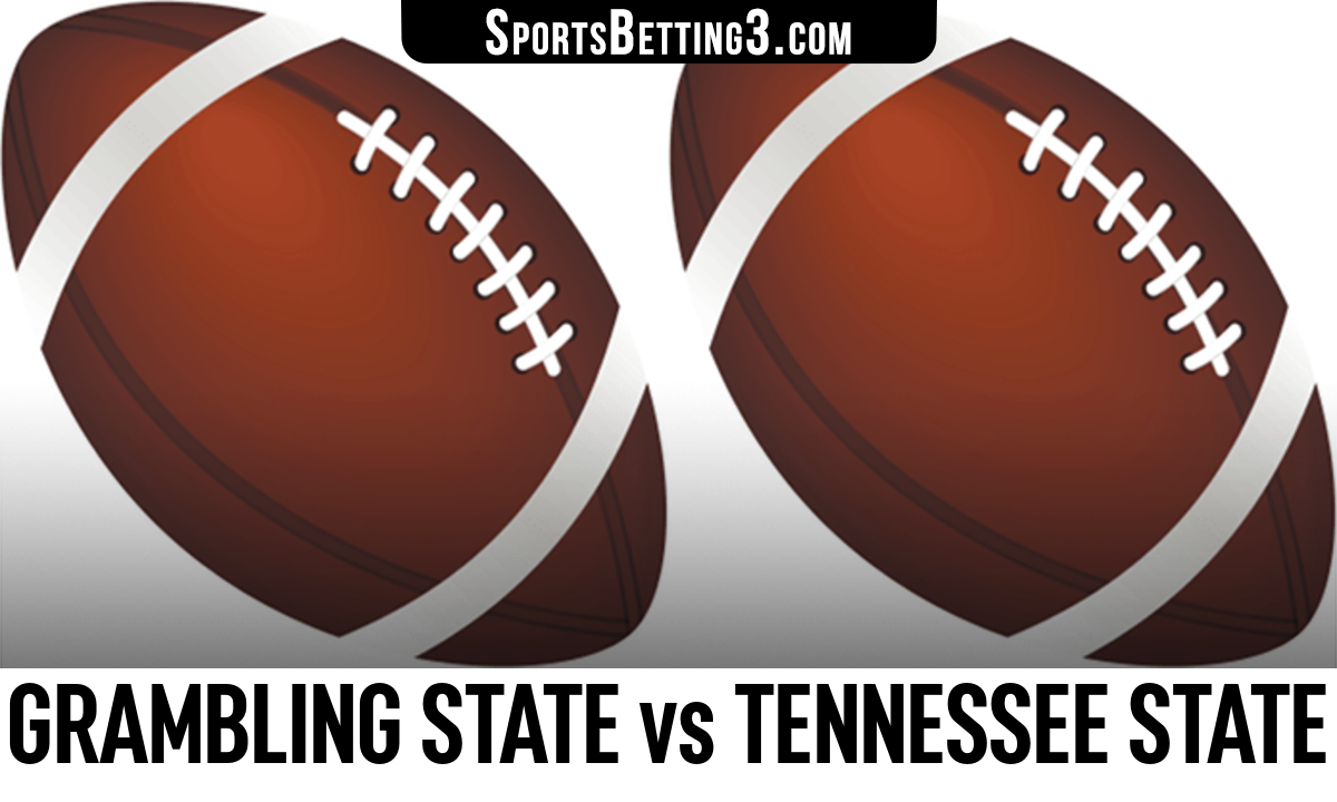 Grambling State vs Tennessee State Betting Odds