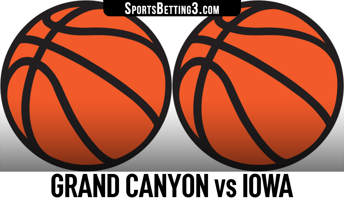 Grand Canyon vs Iowa Betting Odds