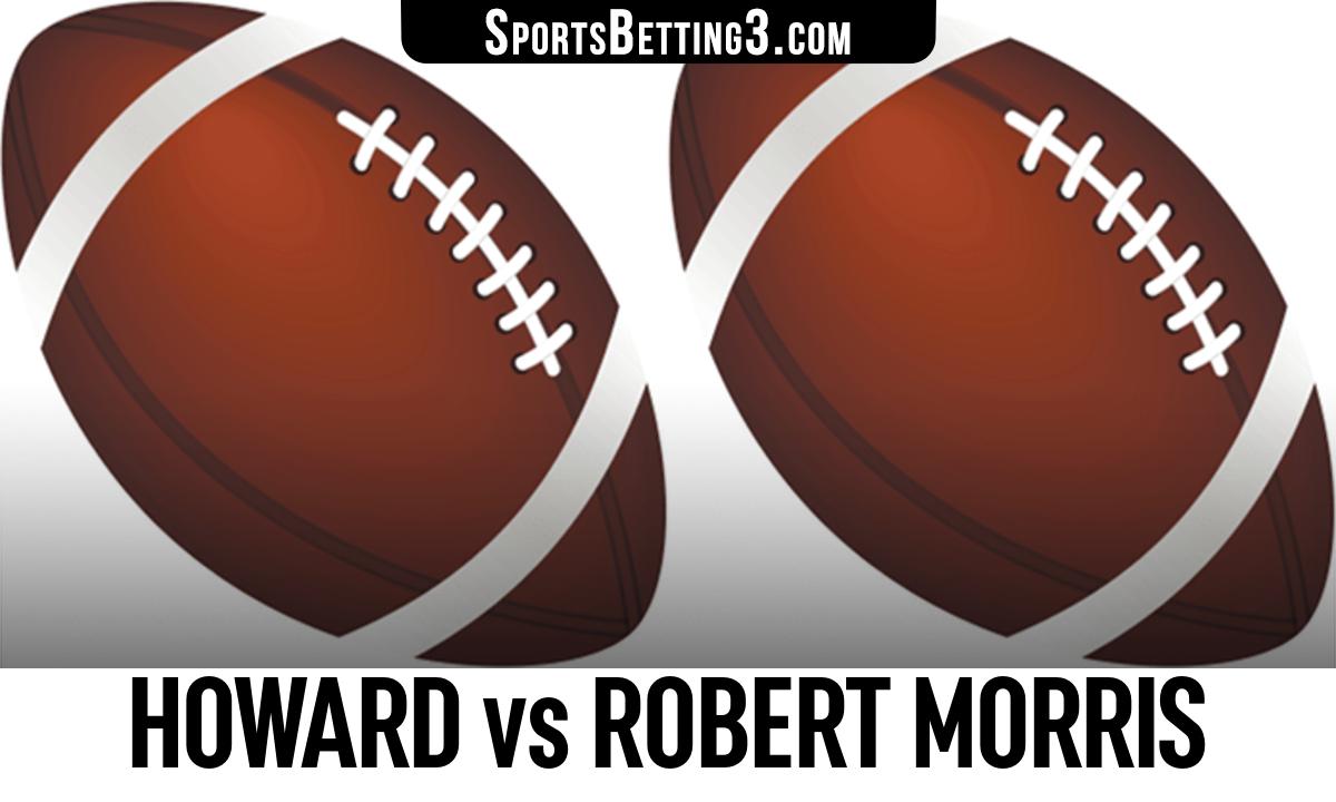 Howard vs Robert Morris Betting Odds