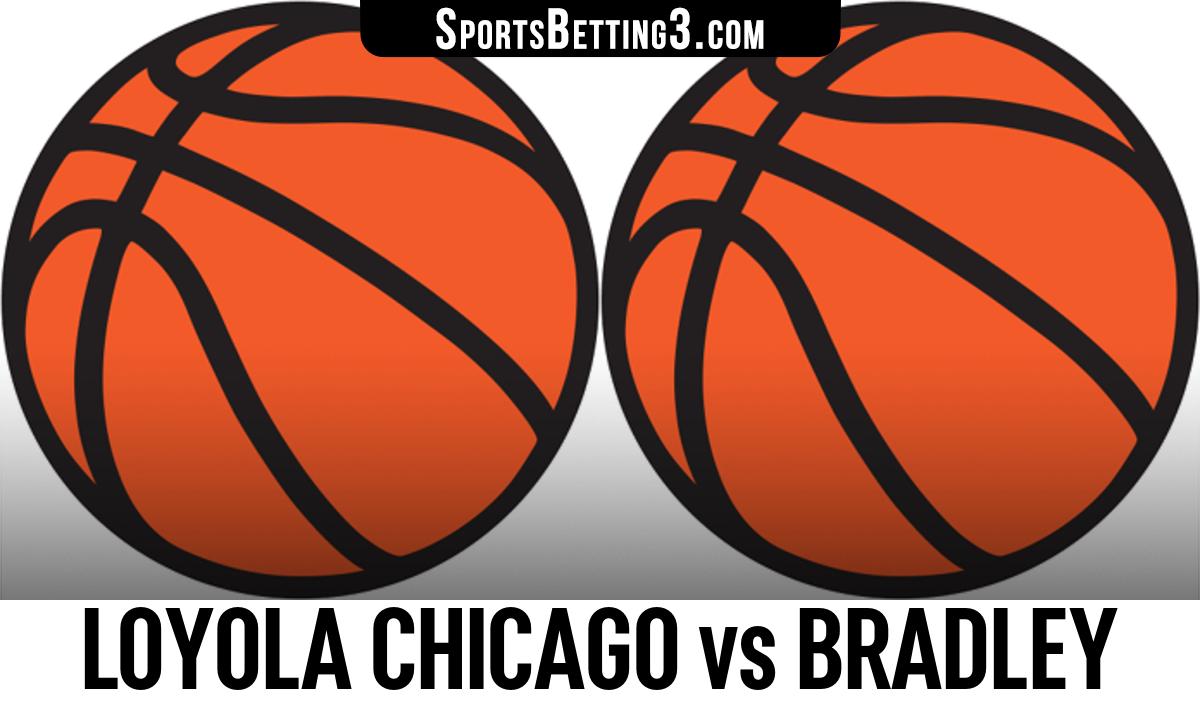 Loyola Chicago vs Bradley Betting Odds