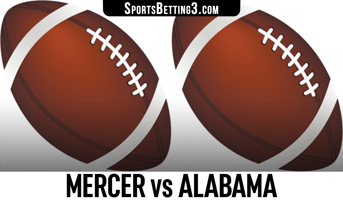 Mercer vs Alabama Betting Odds