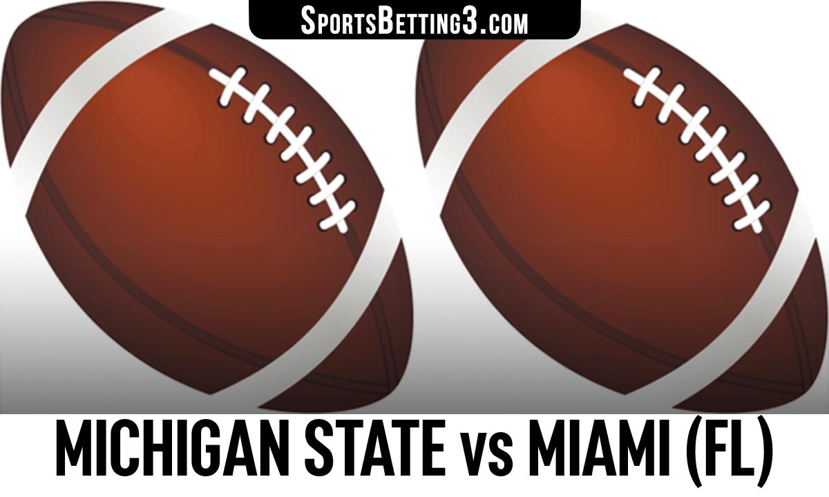 Michigan State vs Miami (FL) Betting Odds