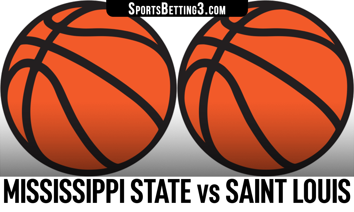 Mississippi State vs Saint Louis Betting Odds