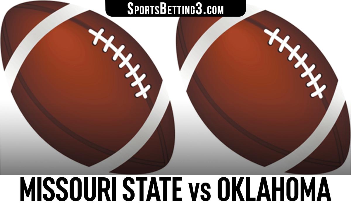 Missouri State vs Oklahoma Betting Odds