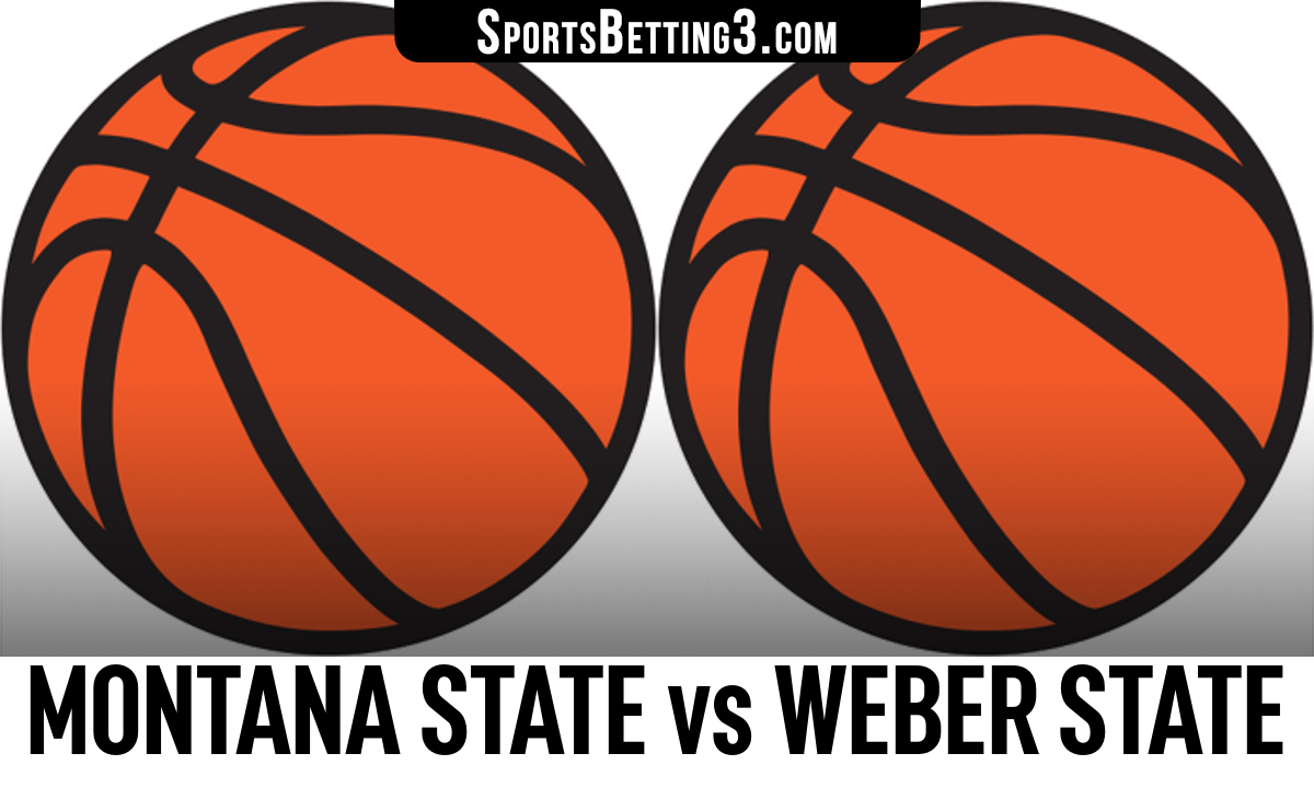 Montana State vs Weber State Betting Odds