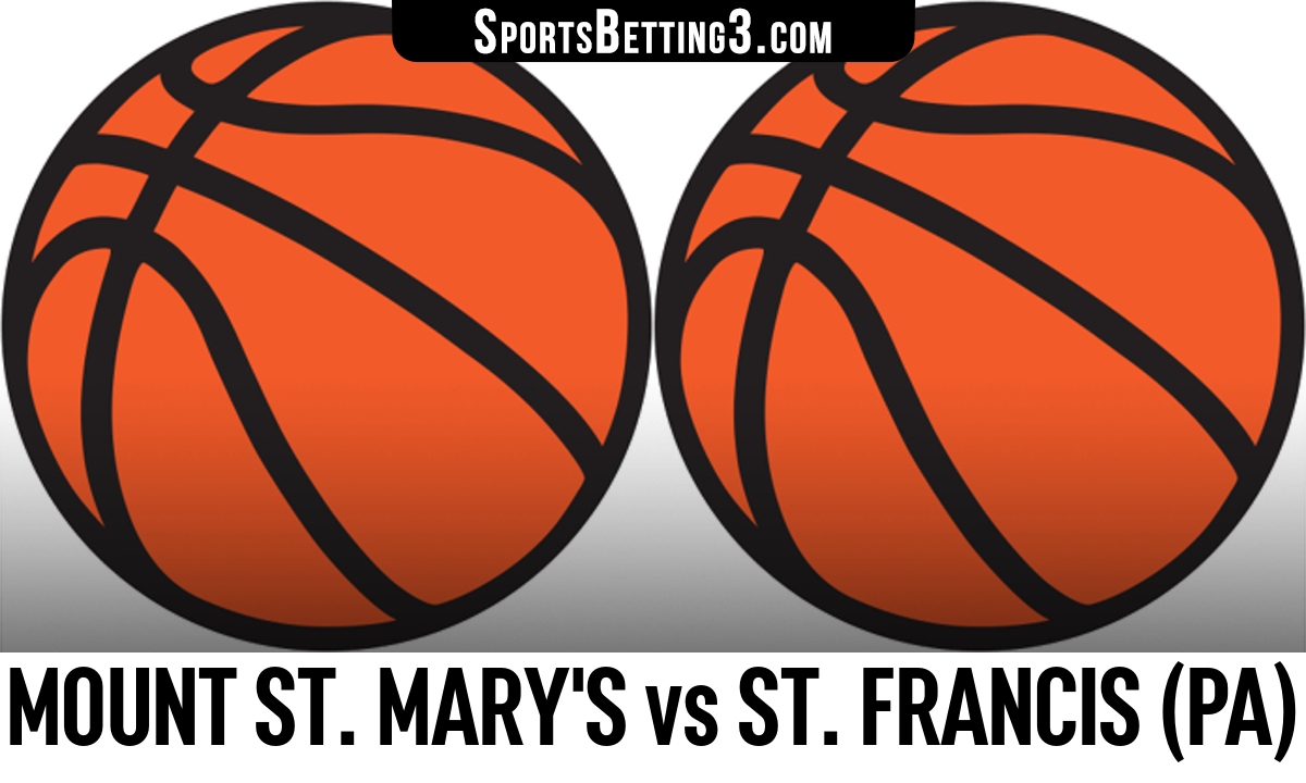 Mount St. Mary's vs St. Francis (PA) Betting Odds