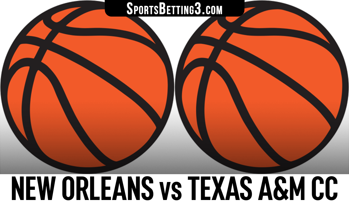 New Orleans vs Texas A&M CC Betting Odds