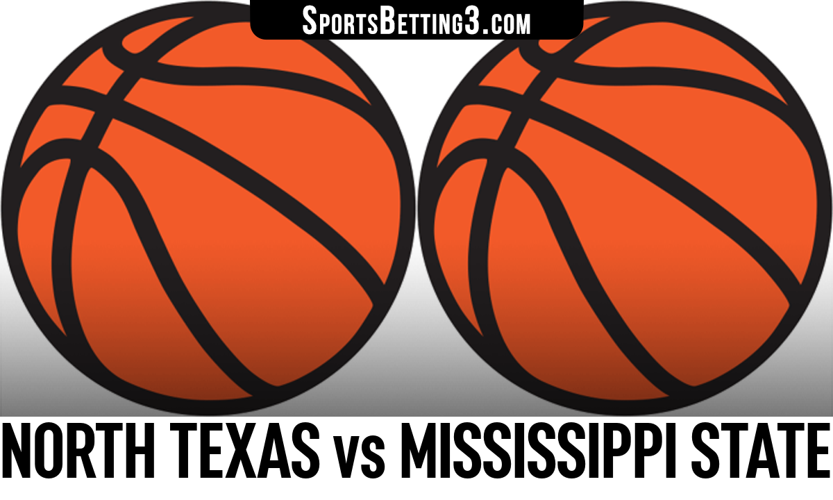 North Texas vs Mississippi State Betting Odds