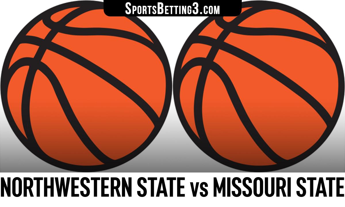 Northwestern State vs Missouri State Betting Odds