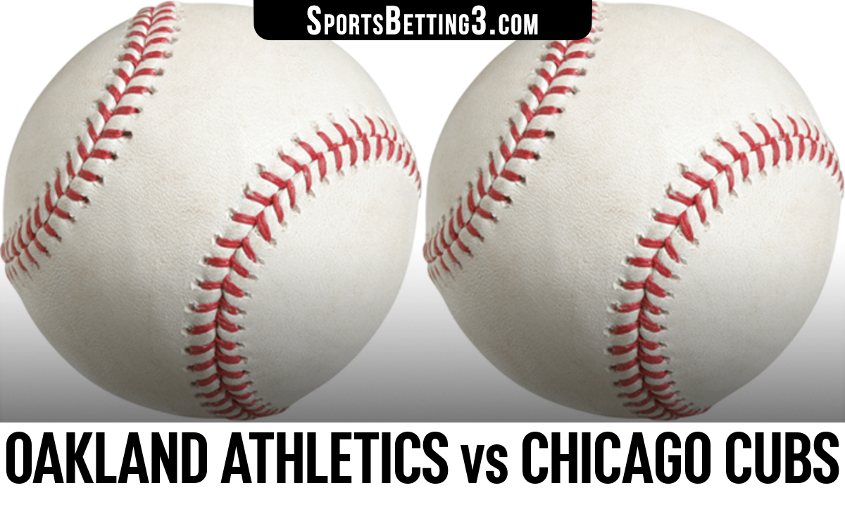 Oakland Athletics vs Chicago Cubs Betting Odds