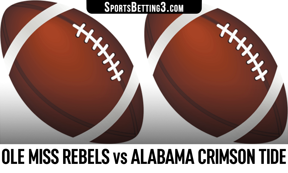 Ole Miss Rebels vs Alabama Crimson Tide Betting Odds