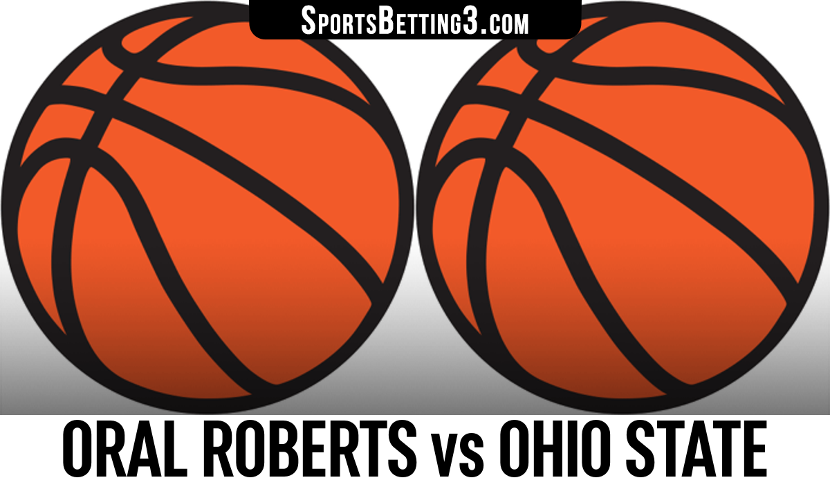Oral Roberts vs Ohio State Betting Odds