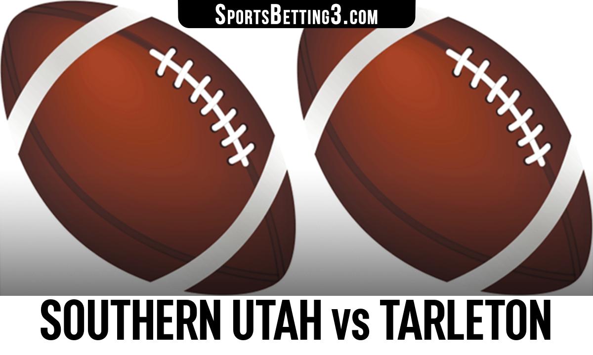 Southern Utah vs Tarleton Betting Odds