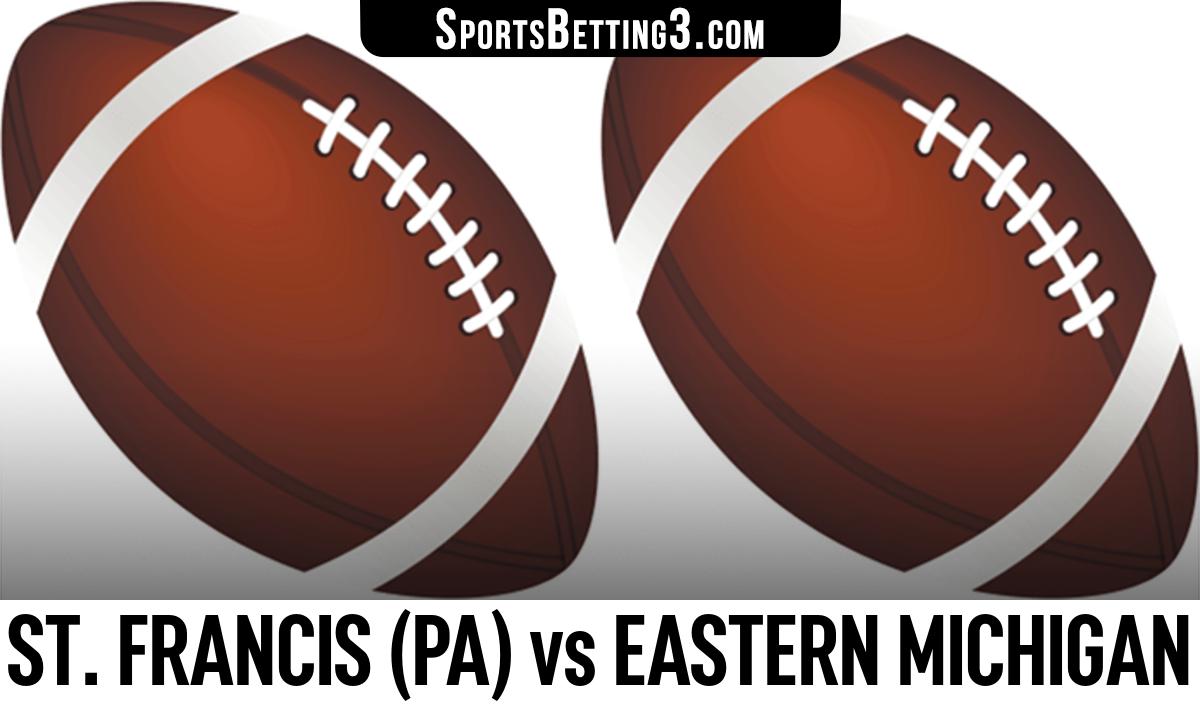 St. Francis (PA) vs Eastern Michigan Betting Odds