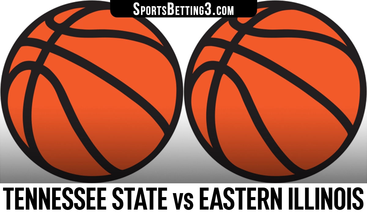 Tennessee State vs Eastern Illinois Betting Odds