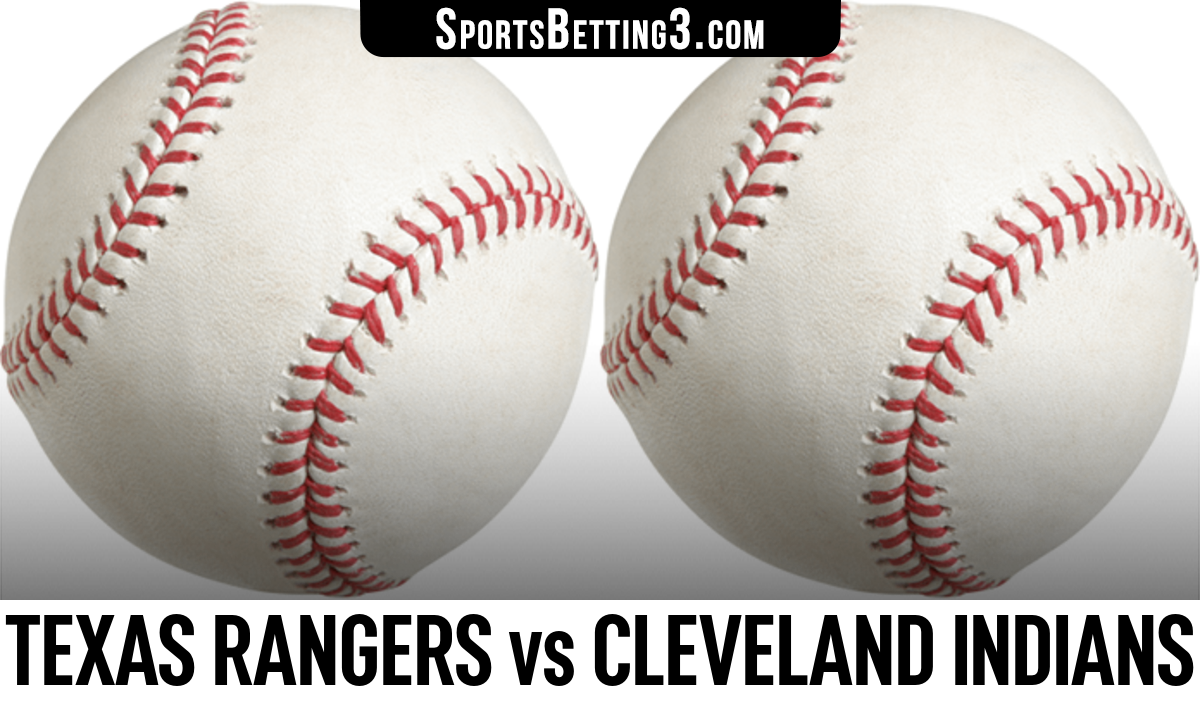 Texas Rangers vs Cleveland Indians Betting Odds